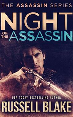 Night of the Assassin: (Assassin Series Prequel) by Russell Blake http://www.amazon.com/dp/B006M5L5JC/ref=cm_sw_r_pi_dp_Qfx6vb12XKZ1W