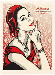 Shepard Fairey: A Message From Our Sponsor, 2015 | Pace Prints