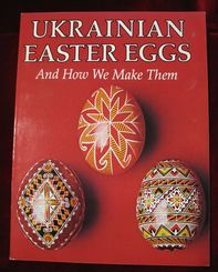 Ukrainian Egg Patterns | Pysanki - Ukrainian Easter Eggs