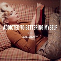 Addicted to bettering myself. Daily. #ambitiouswoman #determined