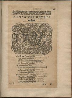 Hymne des heures. Hymnes du temps et de ses parties, Lyon, Jean de Tournes, 1560, in-4, exemplaire remonté (BmL, Rés 373727, p. 21).