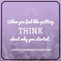 Quote Why You Started loseweight-hhpy.com