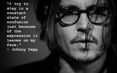 Johnny Depp Quote About Confusion