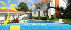 Site web réalisé pour la Villa Vale Flores : www.villavaleflores.com