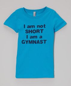 Look at this #zulilyfind! Turquoise 'I Am Not Short' Tee - Girls by Peanuts & Monkeys #zulilyfinds