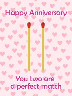Send Free For the Perfect Match Couple - Happy Anniversary Card to Loved Ones on Birthday & Greeting Cards by Davia. It's free, and you also can use your own customized birthday calendar and birthday reminders. Funny Wedding Anniversary Quotes, Anniversary Quotes For Friends, Anniversary Cards For Couple, Happy Wedding Anniversary Wishes, Happy One Year Anniversary, Wedding Quotes, Wedding Cards, Anniversary Greeting Cards, Anniversary Gifts