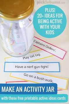 20+ ideas for being active with your kids , plus free printable activity cards so you can make an activity jar.