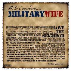 A Military Wife... Words to live by!