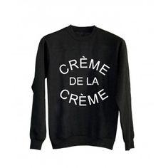 Creme De La Creme Unisex Black Sweatshirt Graphic Sweatshirt, T Shirt, Hoodies, Sweatshirts, Creme, Unisex, Stylish, Sweaters, Women