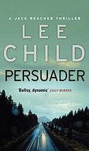 Persuader by Lee Child. Again another Jack Reacher novel that I struggled to put down. The wanderer actually gets himself involved to settle an old score this time. And through much frustration and some gory stuff he keeps on trying. I love this series and have the next on order already