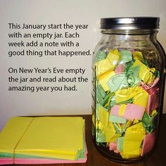 """""""This January start the year with an empty jar. Each week add a note with a good thing that happened. On New Year's Eve empty the jar and read about the amazing year you had."""" Love this idea! Simple Life Hacks, Useful Life Hacks, Things To Do When Bored, Good Things, Things Happen, Small Things, 365 Jar, Nouvel An, C'est Bon"""