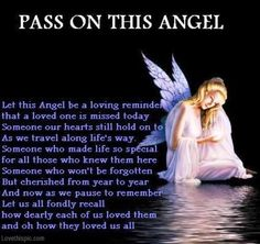 Pass on this angel quotes miss you angel heaven in memory Angel Protector, Angel Quotes, Witch Quotes, I Believe In Angels, Angel Pictures, Angel Images, Angels Among Us, Missing You So Much, Missing Dad