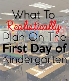 What to REALISTICALLY plan on the first day of Kindergarten!