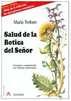 Tmp 6591 treben maria salud de la botica del seдor consejos y experiencias con hierbas medicinales [