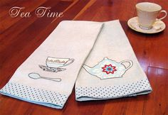 Tea Time Appliqué Tea Towels. Tutorial: http://sew4home.com/projects/kitchen-linens/874-tea-time-kitchen-applique-old-fashioned-tea-towels-in-a-modern-mode