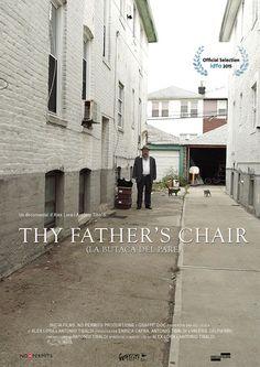 THY FATHER'S CHAIR  (Antonio Tibaldi y Alex Lora, España/Italia/EEUU, 2015, 74´)
