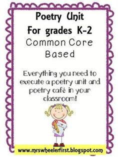 Common Core Poetry Unit for K-2