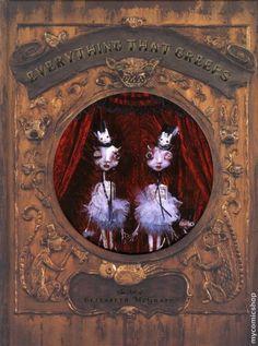 Liz McGrath Elizabeth McGrath #sculptor #goth #gothic #art #artist #book #collectionofwork #everythingthatcreeps #lizmcgrath #elizabethmcgrath #dioramas