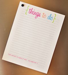 To Do list printable, with a little suggestion already written at the end.