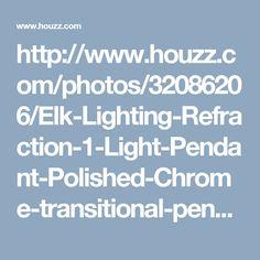 http://www.houzz.com/photos/32086206/Elk-Lighting-Refraction-1-Light-Pendant-Polished-Chrome-transitional-pendant-lighting
