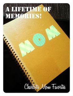 """My MOM Book""- this mom had her kids draw pictures/write letters each year for Mother's Day and she assembled them into a memory book."