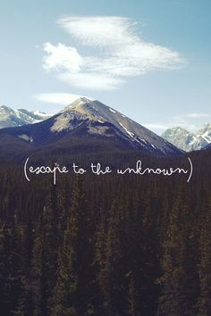 Escape to the unknown | Travel | Explore | Background