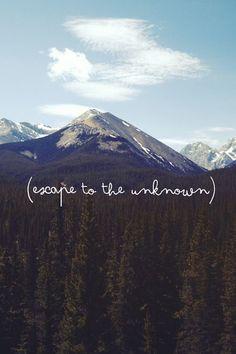 Escape to the unknown | Travel | Explore | Background
