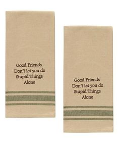 Look what I found on #zulily! 'Good Friends' Dish Towel - Set of Two #zulilyfinds