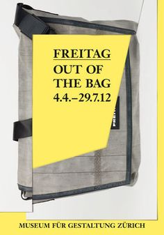 FREITAG - OUT OF THE BAG AUSSTELLUNG