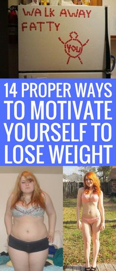 14 proper and appropriate ways to motivate you to lose weight