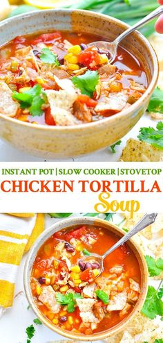 An easy and healthy Chicken Tortilla Soup that can be made in the Instant Pot (pressure cooker), in a Slow Cooker, or on the Stovetop! Healthy Dinner Recipes | Healthy Crockpot Recipes | Pressure Cooker Recipes | Instant Pot Recipes Healthy Family #instantpot #pressurecooker #soup #chicken #slowcooker #TheSeasonedMom