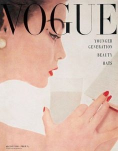 Jean Patchett by Irving Penn Vogue UK August 1950 Vogue Magazine Covers, Fashion Magazine Cover, Fashion Cover, Vintage Vogue Covers, Vintage Fashion Photography, Glamour Photography, Lifestyle Photography, Editorial Photography, Magazine Mode