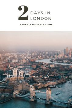 2 Days In London: The Ultimate Guide Travel Tours, Travel Guides, Travel Destinations, Winter Destinations, Travel Europe, European Travel, Countries To Visit, Christmas Travel, Best Places To Travel