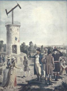 """""""The first semaphore line opened in in France! The first message sent by the Chappe brothers read, """"If you succeed, you will soon bask in glory"""""""" French Inventions, French Revolution, Fantasy Rpg, Science And Technology, France, This Or That Questions, Painting, Golf Tips, Transmission"""