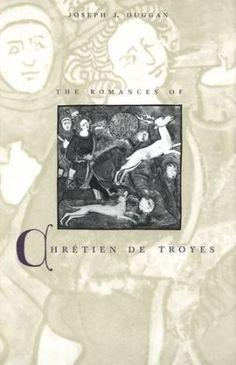 The romances of Chrétien de Troyes / Joseph J. Duggan - New Haven : Yale University Press, cop. 2001