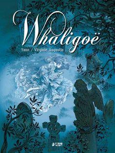 """"""" WHALIGOË"""" de Yann.  1815. En Whaligoë, una pequeña aldea  de Escocia, dos adolescentes se saltan  las prohibiciones y se dan un beso a escondidas, con lo que realizan un viejo ritual gaélico que los une para la eternidad. Doce años después, Sir Douglas Dogson, un escritor, y su amante, deben detenerse allí. Aquella noche, Sir Douglas descubre un espectro que ronda por el cementerio , una aparición que le devuelve las ganas de vivir y descubrir cuál es el secreto que se esconde. CÓMIC"""