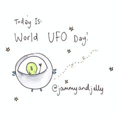 """World """"UFO Day"""" by Jammy and Jelly"""