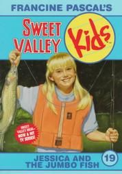 Vol. 19 Sweet Valley Kids Jessica And The Jumbo Fish By Francine Pascal