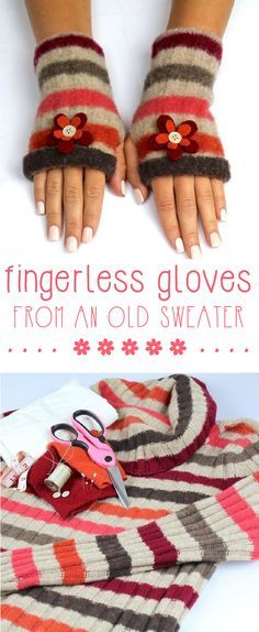Upcycle an old comfy sweater into the cutest fingerless gloves! Using simple sewing techniques, you can keep your hands warm all winter long. Make amazing gifts, too! http://www.ehow.com/slideshow_12291221_make-felt-fingerless-gloves.html?utm_source=pinterest&utm_medium=fanpage&utm_content=slideshow