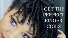 How To Get the Perfect Finger Coils for Natural Hair [Video] - http://community.blackhairinformation.com/video-gallery/natural-hair-videos/get-perfect-finger-coils-natural-hair-video/
