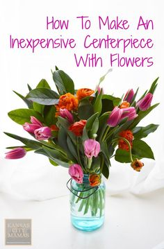 How To Make An Inexpensive Centerpiece With Flowers #easyflowerarrangements #flowerarrangements