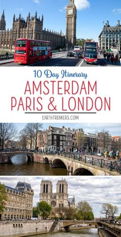 10 Day London Paris Amsterdam Itinerary. Visit the Eiffel Tower, Louvre, Westminster Abbey, Tower of London, Versailles, Anne Frank House, canals of Amsterdam, Montmartre, Notre Dame Cathedral, and much more on this detailed itinerary. Learn how to travel by train and get hotel recommendations for each city. This makes a great trip if it is your first time in Europe. #london #amsterdam #paris #travelitinerary
