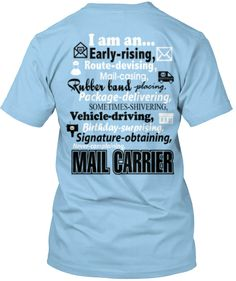 I am a Mail Carrier T-Shirt