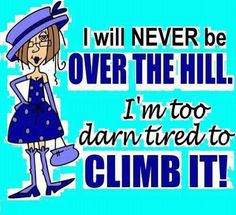 But once you get to the top, it's suppose to be downhill all the way !