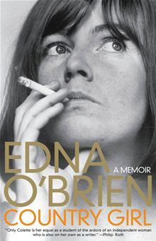 Country Girl by Edna O'Brien. The courageous and poetic narrative of a great fiction writer's life, seen from the vantage point of eight decades. Read it on #Kobo: http://www.kobobooks.com/ebook/Country-Girl/book-EDZ2MVhQYEeXfgfuLJWZEw/page1.html?s=FmY7_aFpykuMorClaJUf7g=1