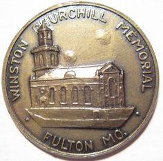 SIR WINSTON CHURCHILL MEMORIAL FULTON MO. VINTAGE BRITISH WWII HERO MEDAL TOKEN