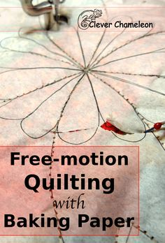 Free-motion quilting with baking paper EM ISOPOR - diy. Free Motion Quilting, Free Motion Embroidery, Longarm Quilting, Quilting Tips, Quilting Tutorials, Patchwork Quilting, Youtube Quilting, Machine Quilting Patterns, Sewing Machine Embroidery
