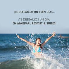 Te deseamos un día en Marival Resort Suites@.