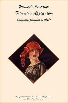 1928 Millinery Book Make Roaring 20s Flapper Hat Trims Flapper DIY Milliner Prohibition Hats