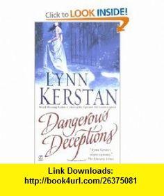 Dangerous Deceptions (9780451212481) Lynn Kerstan , ISBN-10: 0451212487  , ISBN-13: 978-0451212481 ,  , tutorials , pdf , ebook , torrent , downloads , rapidshare , filesonic , hotfile , megaupload , fileserve
